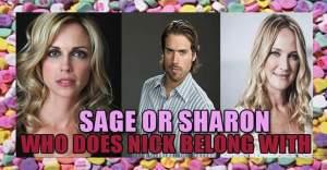 """★ *˛ ˚* ✰。˚ ˚ღ。* ˛˚ 。✰˚* ˚ ★ღ ˚ 。✰ •* ˚ """" ✰ ----- Today's """" Soapy Topic """" On #YR  Who should Nick Newman be with  Sage or Sharon ? ----- ** I am really liking Sage with Nick ** Sharon's his soulmate of course , but the new pairings are adorable ! ---- What's your thoughts ? Chime in !"""
